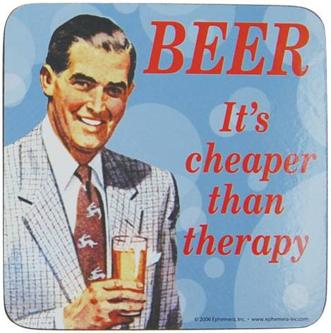 beer cheaper than therapy